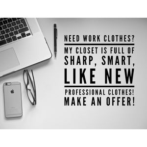 PROFESSIONAL WORK CLOTHES!